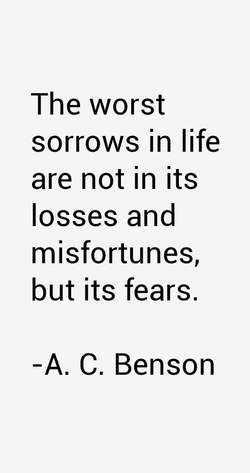 A. C. Benson Quotes