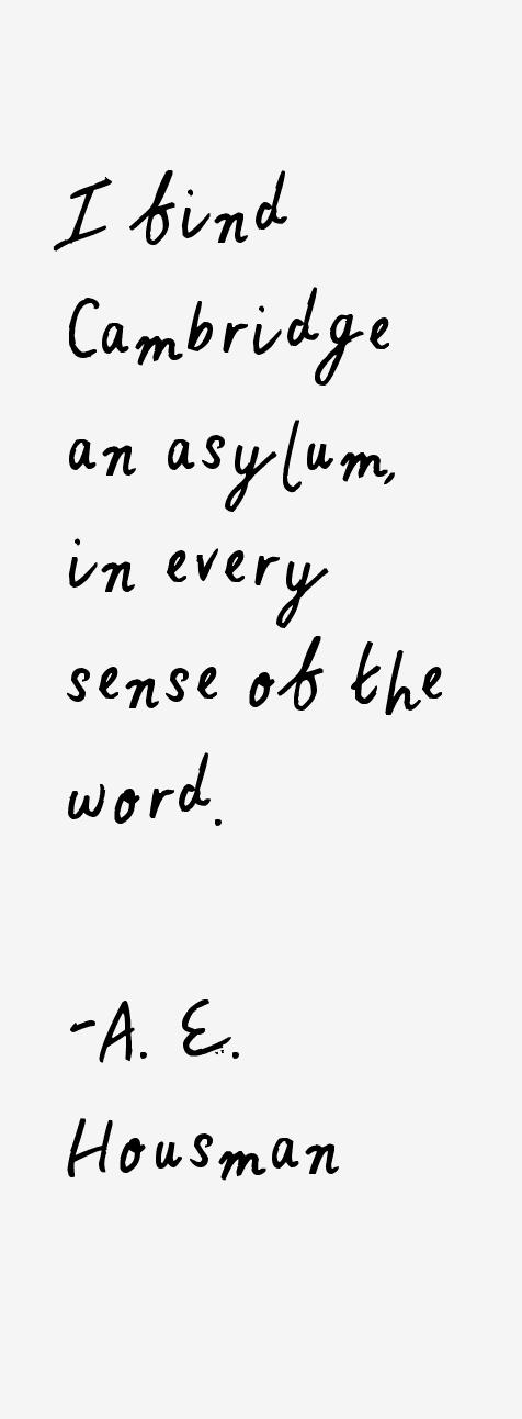 A. E. Housman Quotes