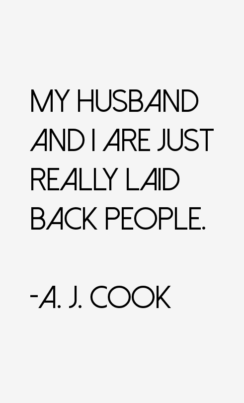 A. J. Cook Quotes