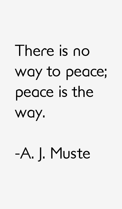 A. J. Muste Quotes