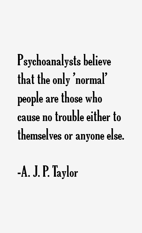 A. J. P. Taylor Quotes