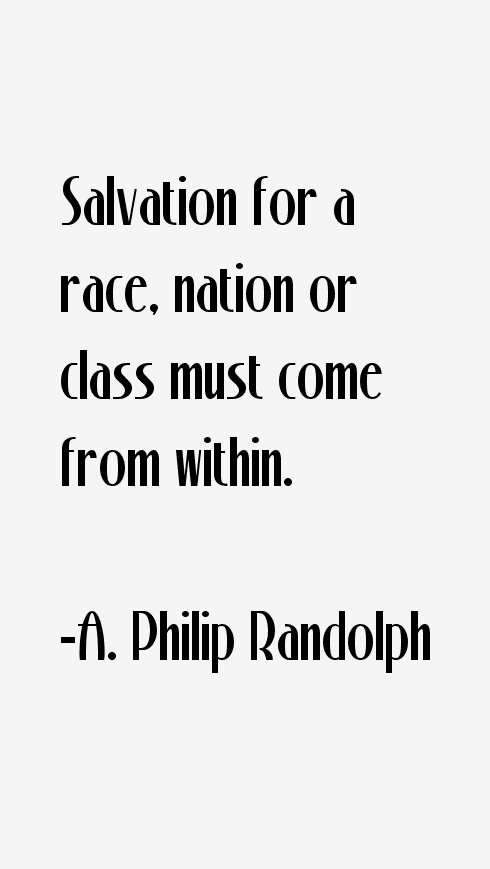 A. Philip Randolph Quotes