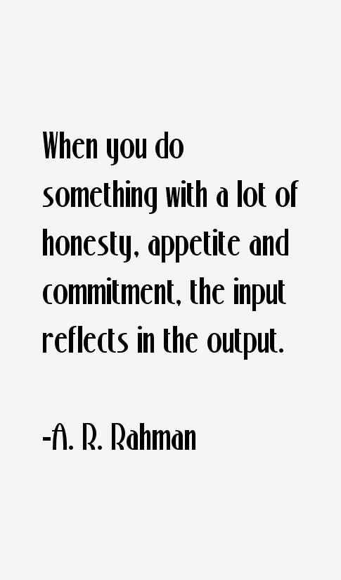 A. R. Rahman Quotes