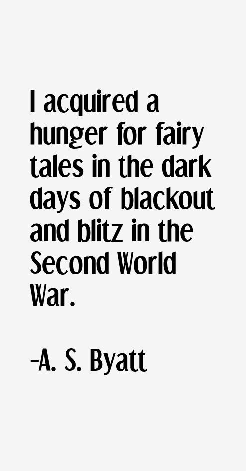 A. S. Byatt Quotes