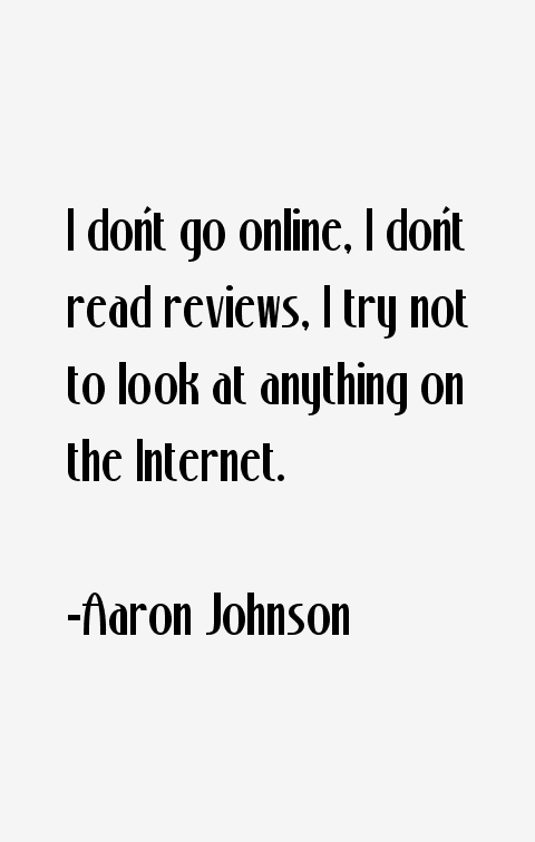 Aaron Johnson Quotes