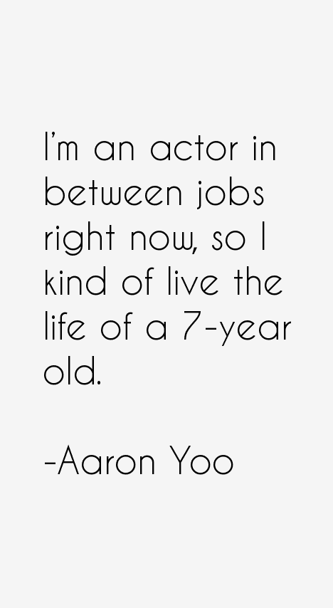 Aaron Yoo Quotes