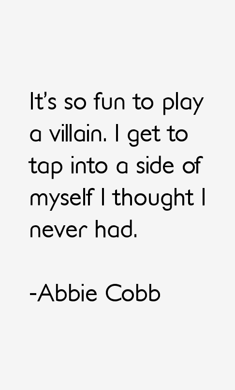 Abbie Cobb Quotes