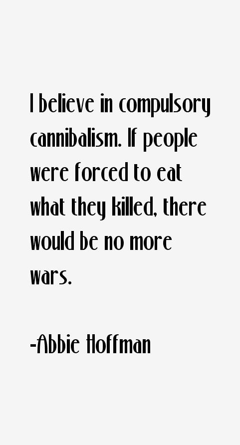 Abbie Hoffman Quotes