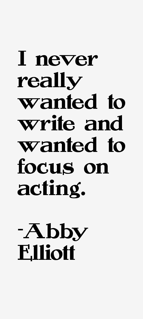Abby Elliott Quotes