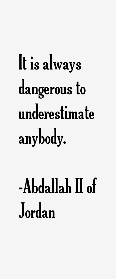 Abdallah II of Jordan Quotes