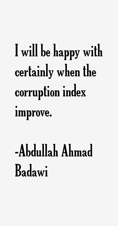 Abdullah Ahmad Badawi Quotes