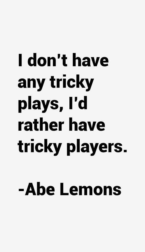 Abe Lemons Quotes