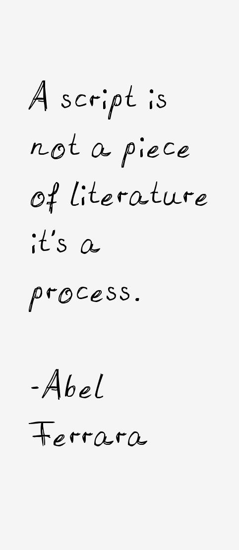 Abel Ferrara Quotes