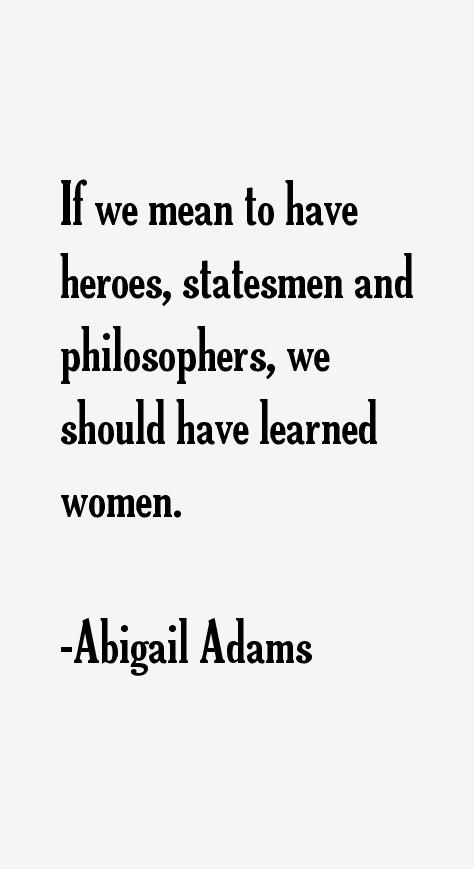 Abigail Adams Quotes Prepossessing Abigail Adams Quotes & Sayings