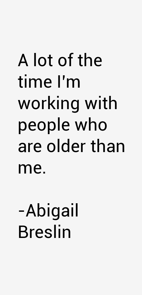 Abigail Breslin Quotes