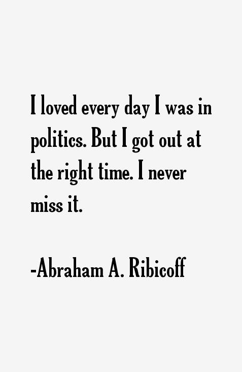 Abraham A. Ribicoff Quotes