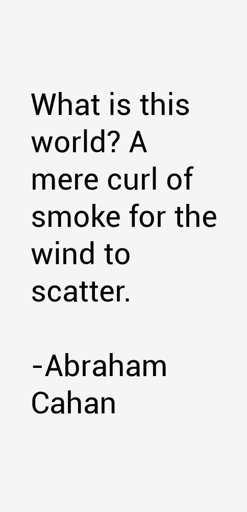 Abraham Cahan Quotes