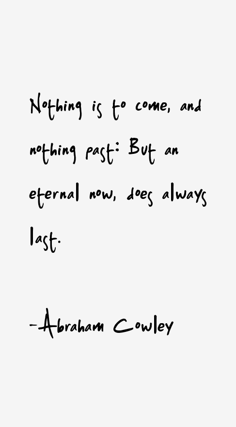 Abraham Cowley Quotes