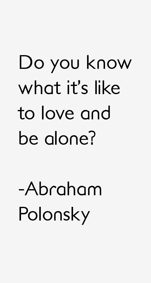 Abraham Polonsky Quotes
