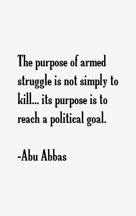 Abu Abbas Quotes