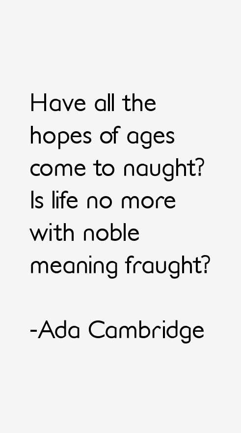 Ada Cambridge Quotes