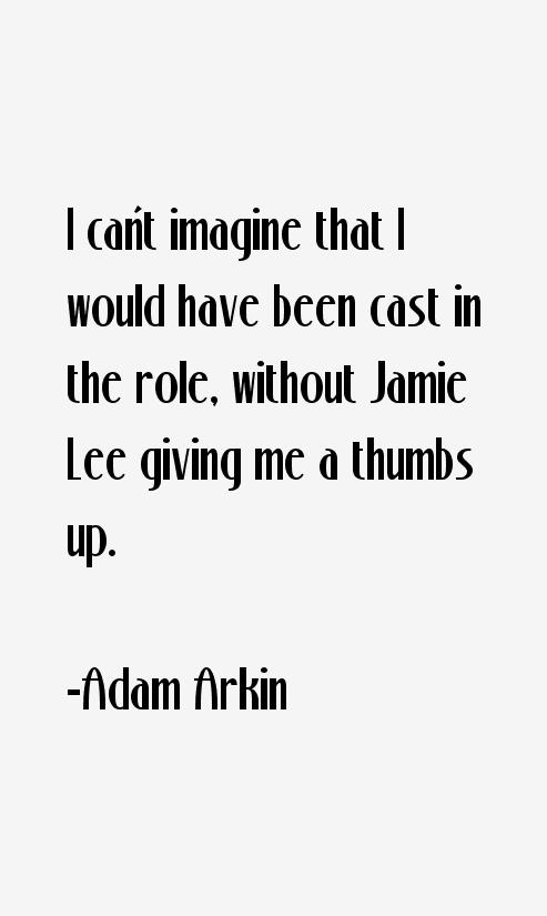 Adam Arkin Quotes