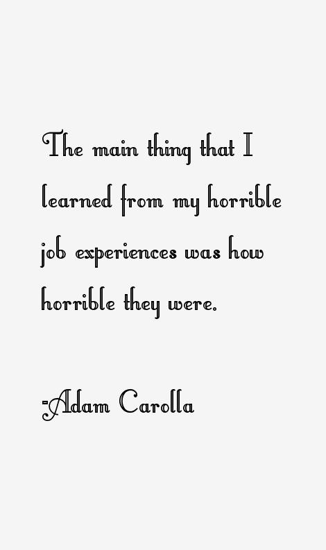 Adam Carolla Quotes