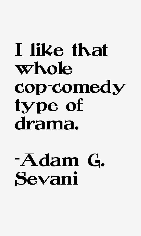 Adam G. Sevani Quotes