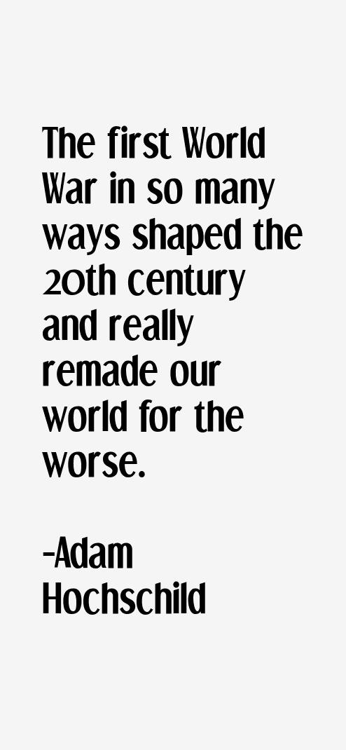Adam Hochschild Quotes