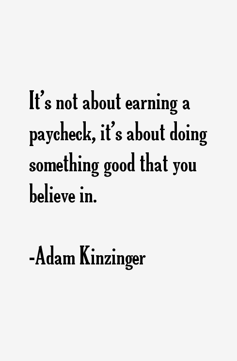 Adam Kinzinger Quotes