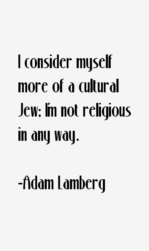 Adam Lamberg Quotes