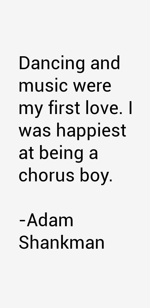Adam Shankman Quotes