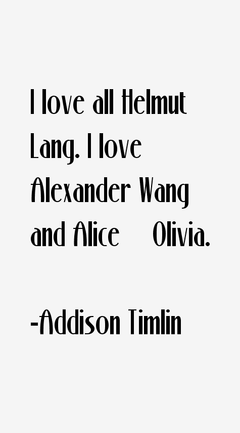 Addison Timlin Quotes