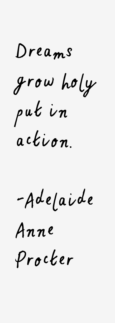 Adelaide Anne Procter Quotes