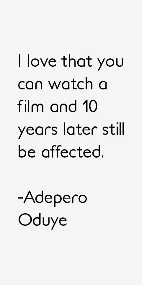 Adepero Oduye Quotes
