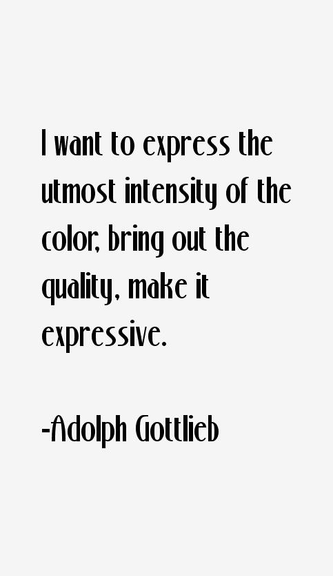 Adolph Gottlieb Quotes