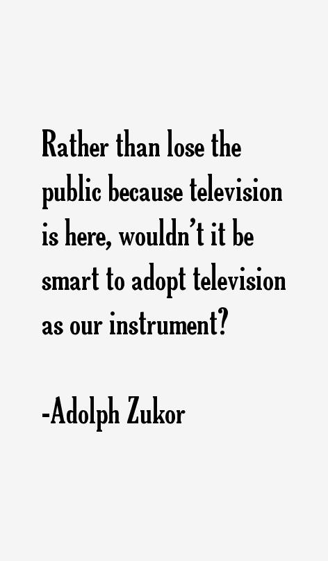 Adolph Zukor Quotes