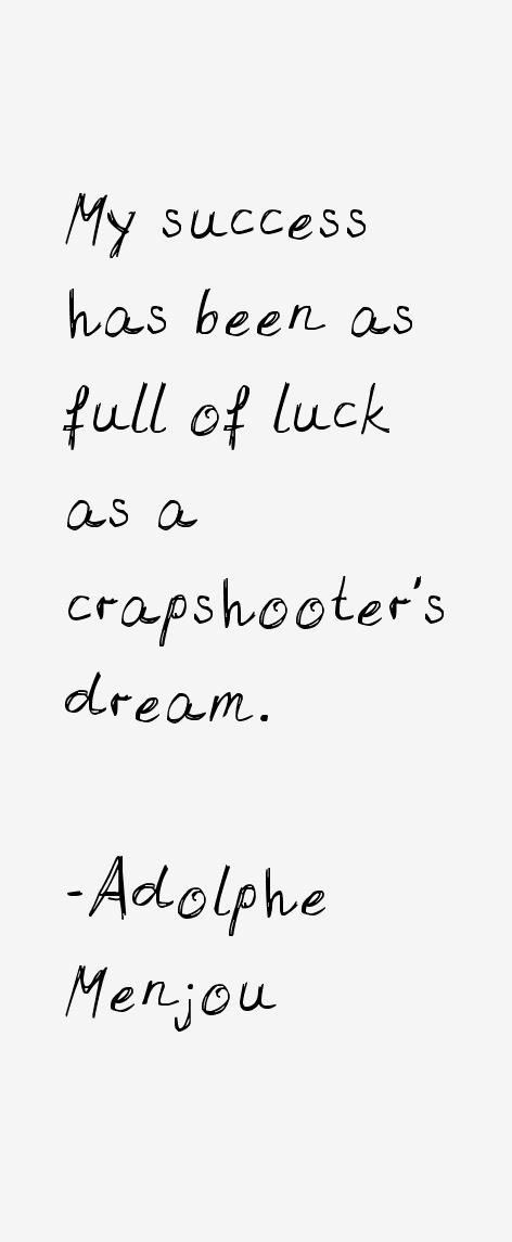Adolphe Menjou Quotes