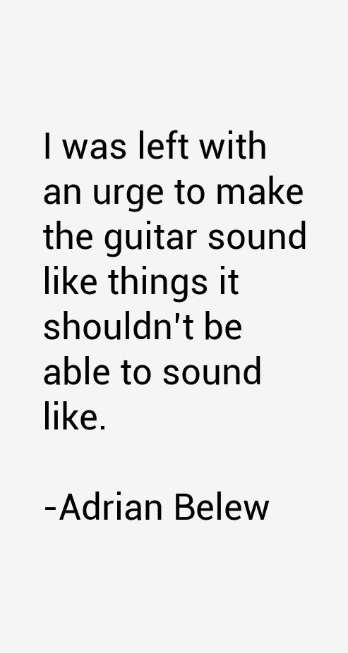 Adrian Belew Quotes