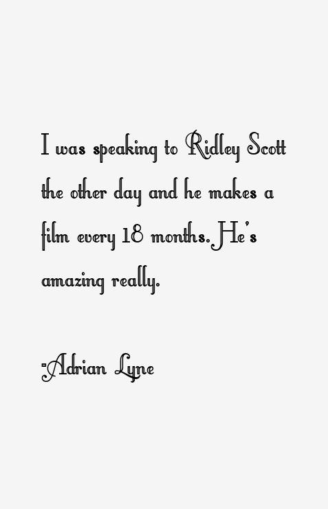 Adrian Lyne Quotes