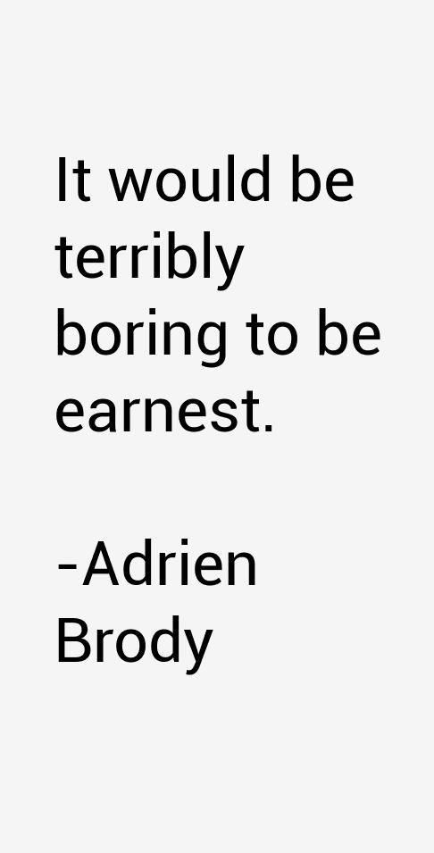 Adrien Brody Quotes