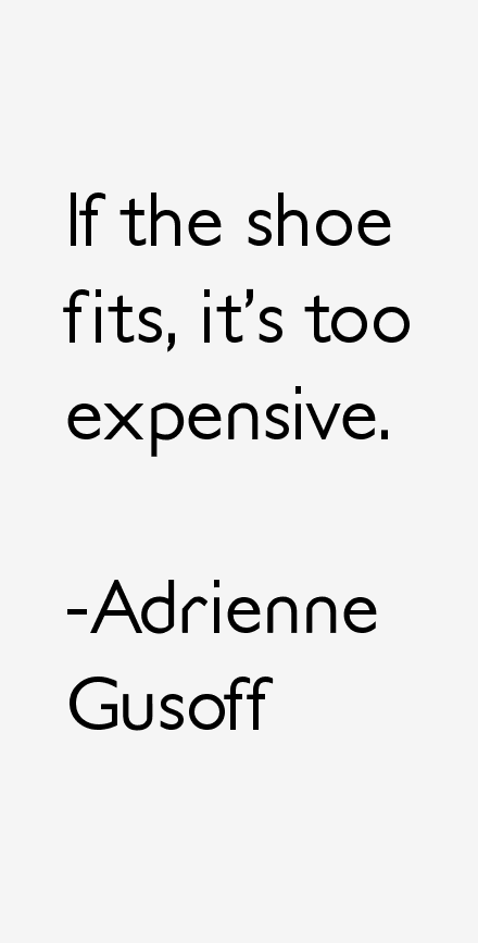 Adrienne Gusoff Quotes