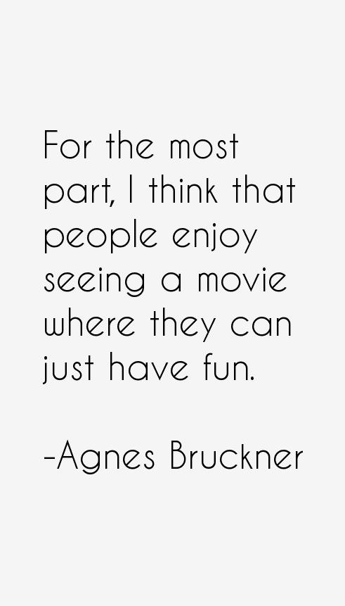 Agnes Bruckner Quotes
