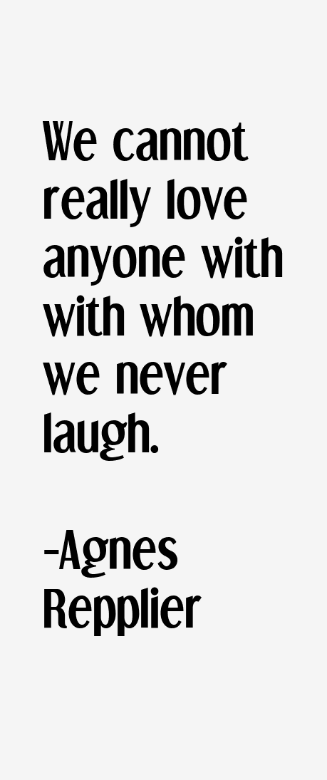 Agnes Repplier Quotes