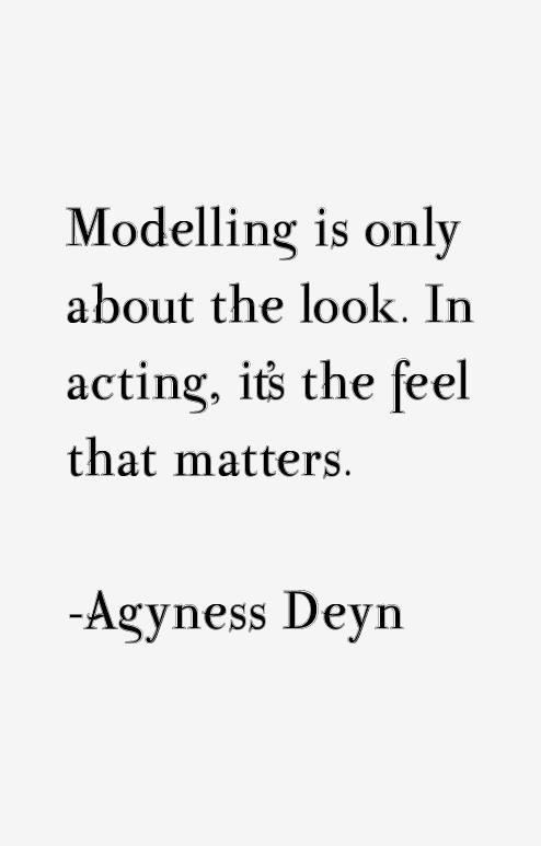 Agyness Deyn Quotes