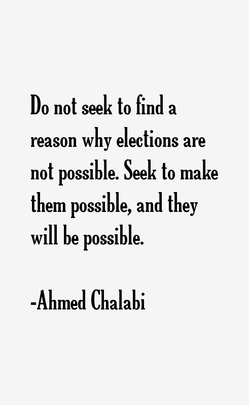 Ahmed Chalabi Quotes