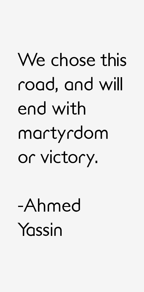 Ahmed Yassin Quotes