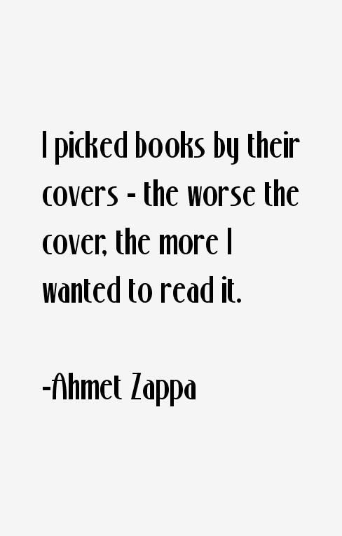 Ahmet Zappa Quotes