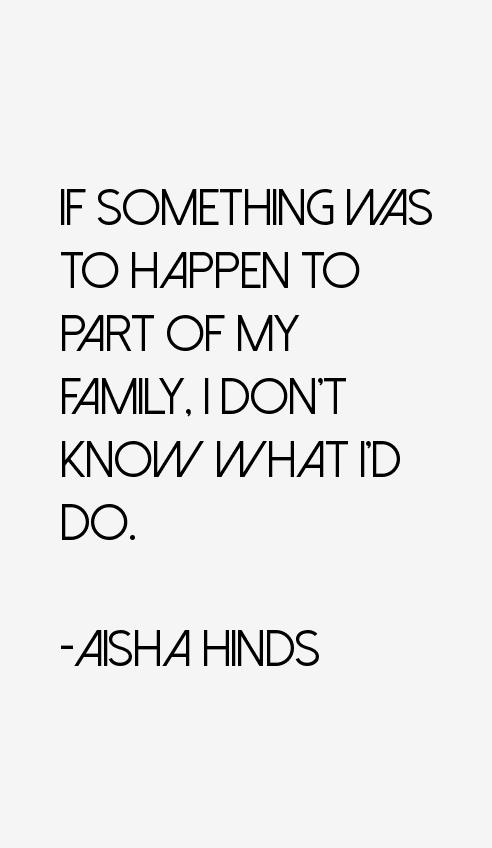 Aisha Hinds Quotes
