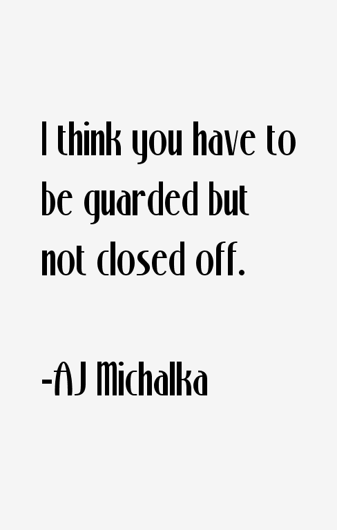 AJ Michalka Quotes